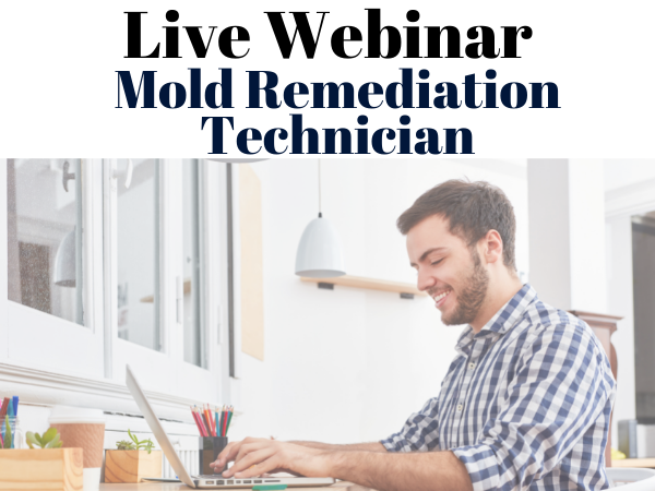 Certified Mold Remediation Tech course